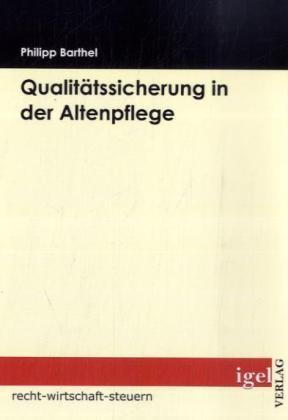 Qualitätssicherung in der Altenpflege als Buch ...