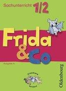 Frida & Co Ausgabe A. 1./2. Schuljahr