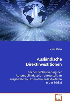 Ausländische Direktinvestitionen als Buch von L...