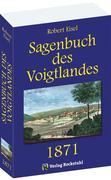 Sagenbuch des Voigtlandes 1871