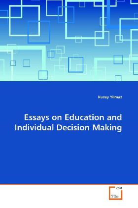 Essays on Education and Individual Decision Mak...
