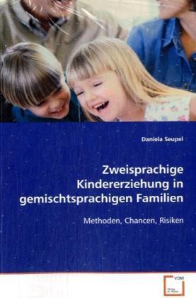 Zweisprachige Kindererziehung in gemischtsprach...