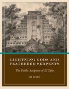 Lightning Gods and Feathered Serpents: The Public Sculpture of El Tajin