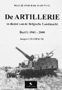 Belgische Artillerie: Deel 1: 1941 - 2000