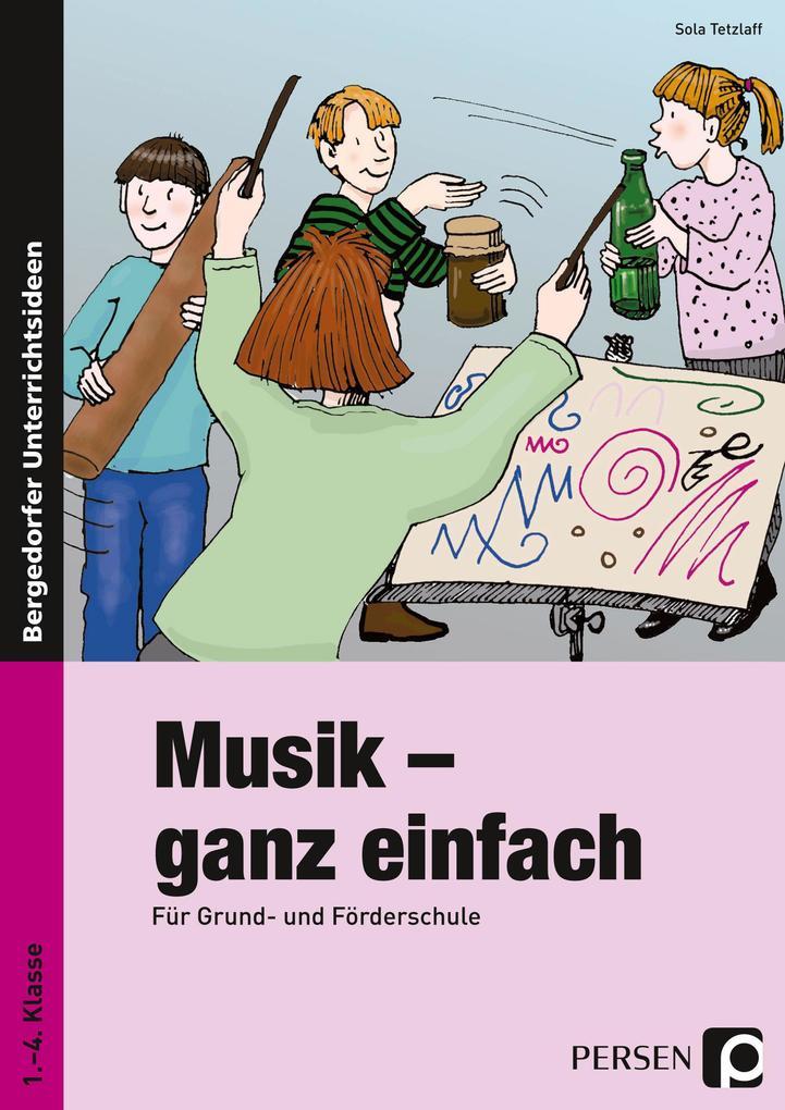 Musik - ganz einfach als Buch von Sola Tetzlaff