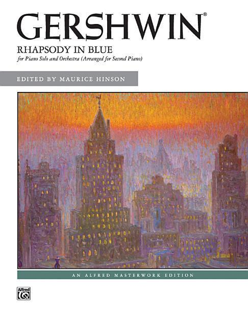 Rhapsody in Blue: For Piano Solo and Orchestra (Arranged for Second Piano) als Taschenbuch