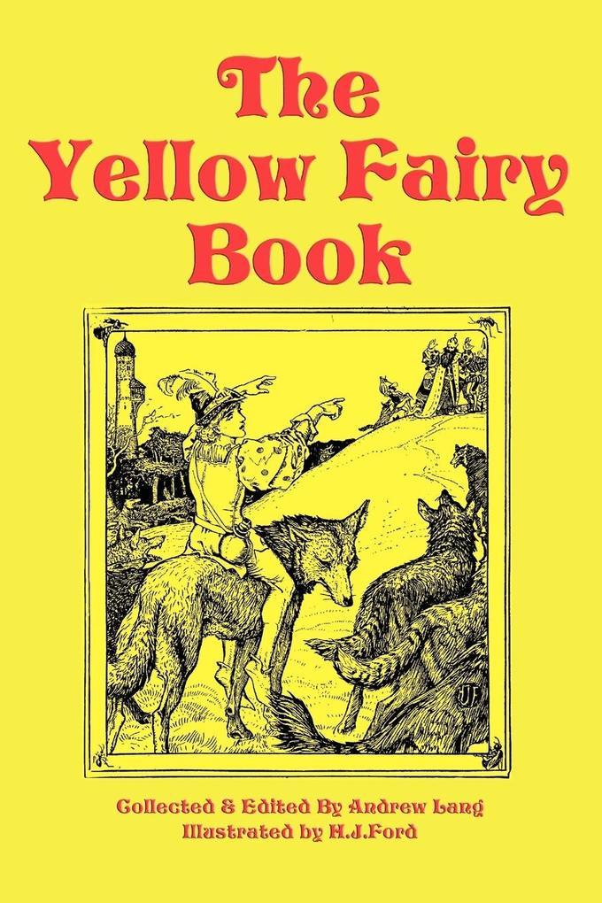 The Yellow Fairy Book als Buch von