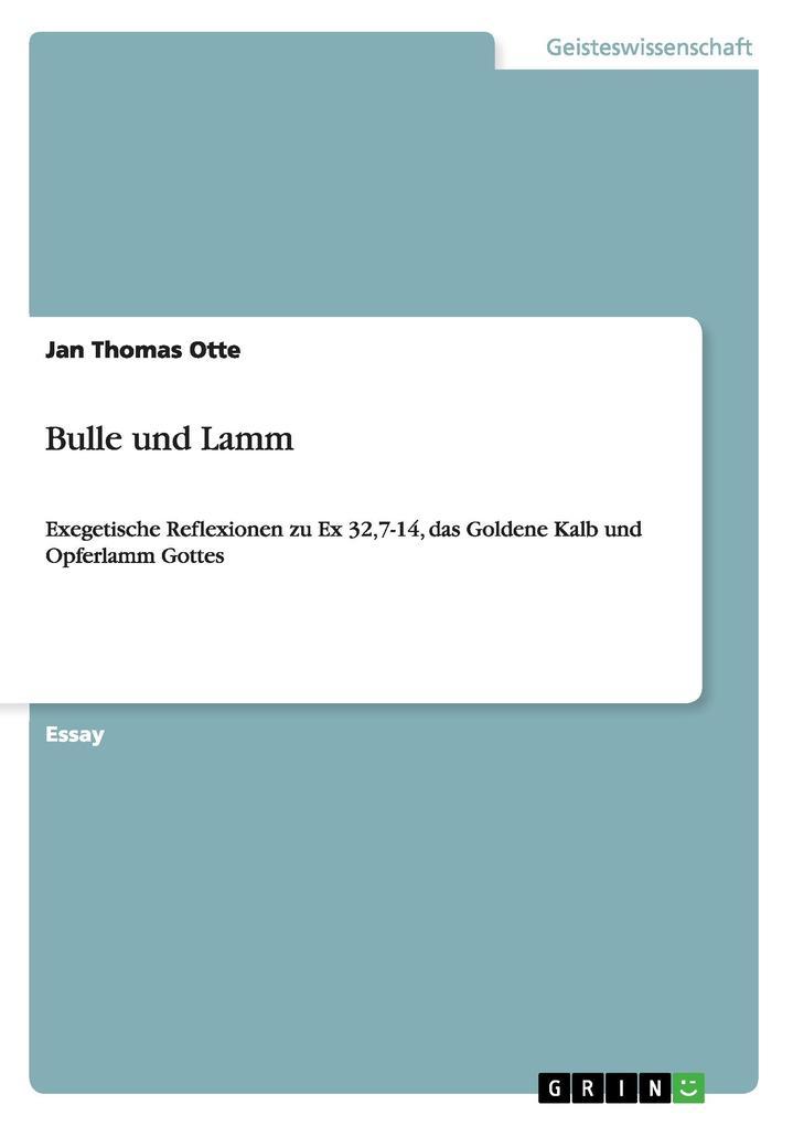 Bulle und Lamm als Buch von Jan Thomas Otte