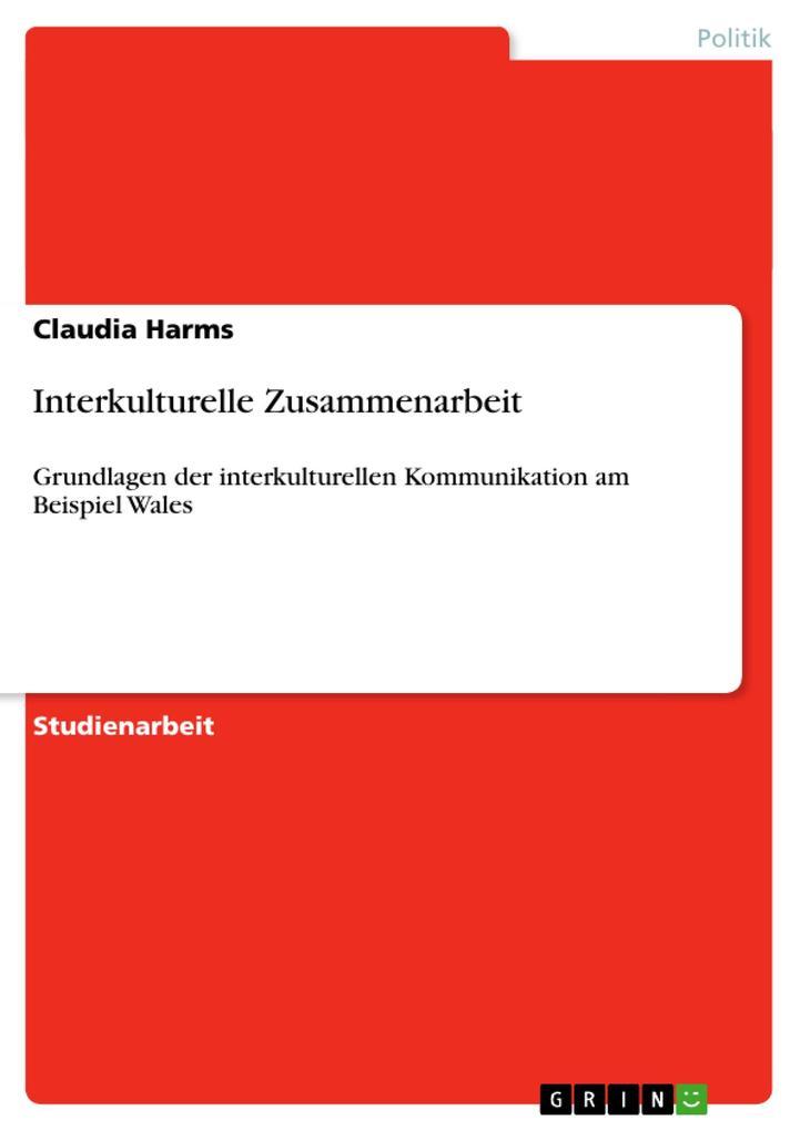 Interkulturelle Zusammenarbeit als Buch von Cla...