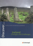 Discover Ireland - Changes and Challenges. Schülerheft