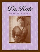 Dr. Kate: Angel on Snowshoes