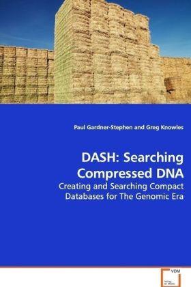 DASH: Searching Compressed DNA als Buch von Pau...