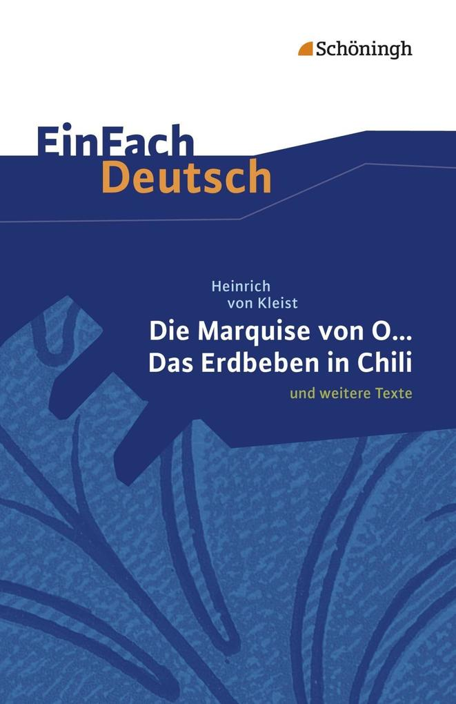 Die Marquise von O. und weitere Texte. EinFach Deutsch Textausgaben als Buch