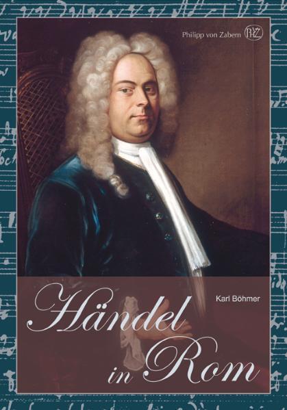 Händel in Rom als Buch von Karl Böhmer