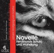 Novelle (ohne Titel) / Ferdinands Schuld und Wandlung