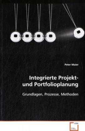 Integrierte Projekt- und Portfolioplanung als B...
