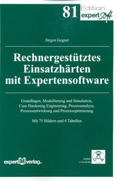 Rechnergestütztes Einsatzhärten mit Expertensoftware als Buch