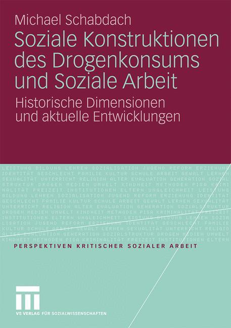 Soziale Konstruktionen des Drogenkonsums und So...