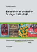 Emotionen im deutschen Schlager 1930-1949