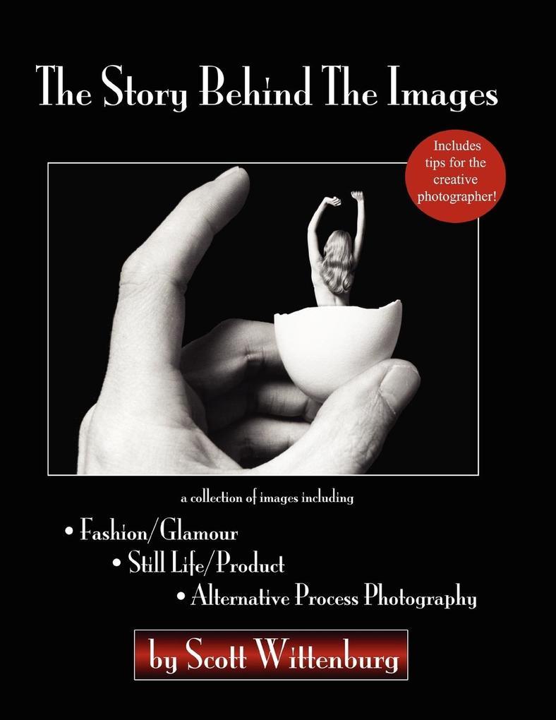 The Story Behind The Images als Taschenbuch von...