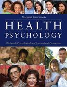 Health Psychology: Biological, Psychological, And Sociocultural Perspectives