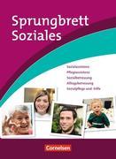 Sprungbrett Soziales: Ausbildung in sozialpflegerischen und sozialpädagogischen Berufen