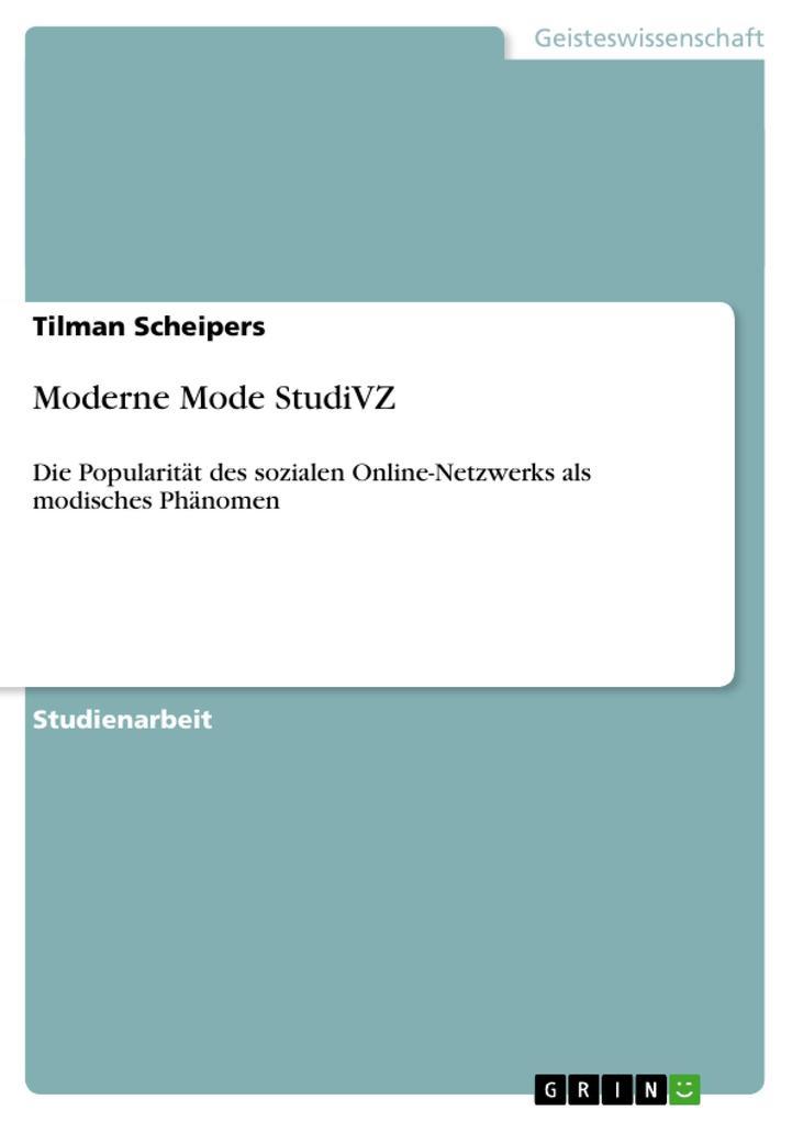 Moderne Mode StudiVZ als Buch von Tilman Scheipers