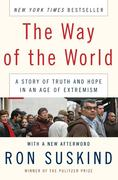 The Way of the World: A Story of Truth and Hope in an Age of Extremism