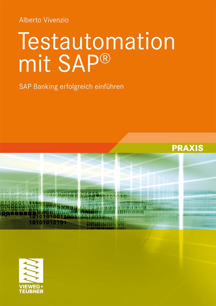 Testautomation mit SAP® als Buch von Alberto Vi...