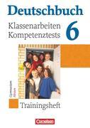 Deutschbuch 6. Schuljahr. Hessen. Klassenarbeiten und Lernstandstests