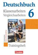Deutschbuch 6: 10. Schuljahr. Gymnasium Baden-Württemberg. Klassenarbeiten und Vergleichsarbeiten