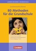80 Methoden für die Grundschule