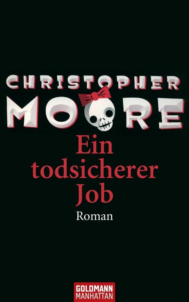 Ein todsicherer Job als eBook Download von Chri...