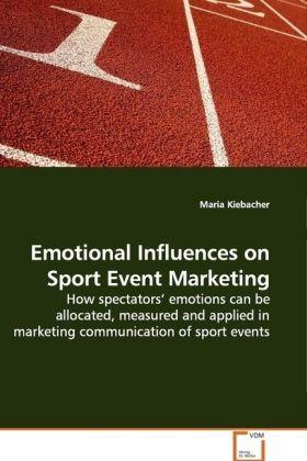 Emotional Influences on Sport Event Marketing a...