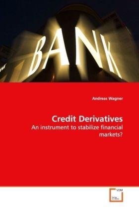 Credit Derivatives als Buch von Andreas Wagner
