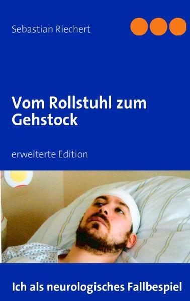 Vom Rollstuhl zum Gehstock als Buch von Sebasti...