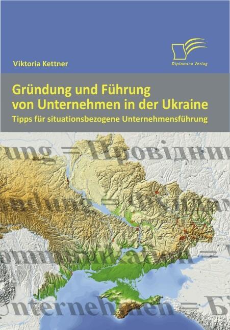Gründung und Führung von Unternehmen in der Ukr...