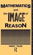 Mathematics and the Image of Reason