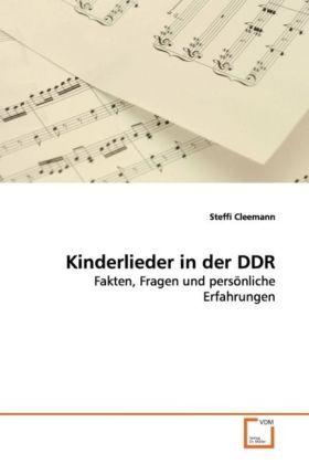 Kinderlieder in der DDR als Buch von Steffi Cle...