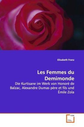 Les Femmes du Demimonde als Buch von Elisabeth ...