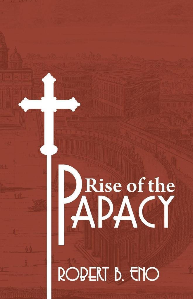 The Rise of the Papacy als Taschenbuch von Robe...