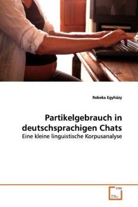Partikelgebrauch in deutschsprachigen Chats als...