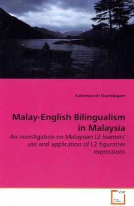 Malay-English Bilingualism in Malaysia als Buch...