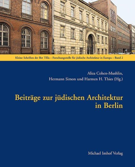 Beiträge zur jüdischen Architektur in Berlin al...