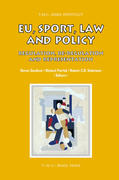 EU, Sport, Law and Policy: Regulation, Re-Regulation and Representation