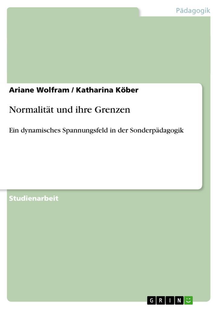 Normalität und ihre Grenzen als Buch von Kathar...