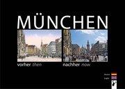 München vorher nachher