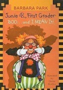 Junie B., First Grader Boo... and I Mean It!