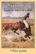 Sun Up: Tales of the Cow Camps