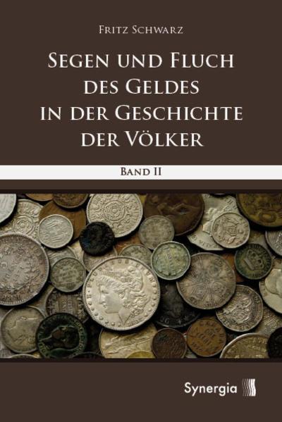 Segen und Fluch des Geldes in der Geschichte der Völker Bd. 2 als Buch